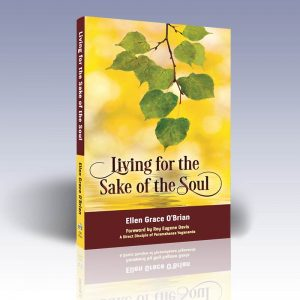 living for the sake of the soul