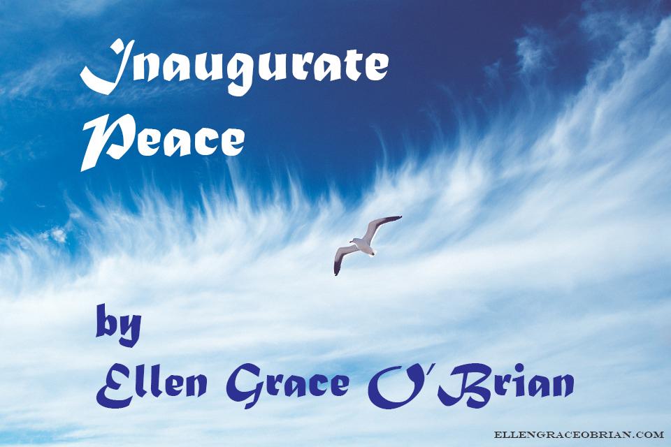 Inaugurate Peace by Yogacharya O'Brian