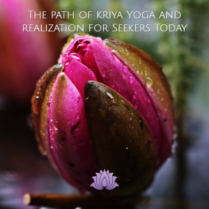 Kriya yoga today for seekers