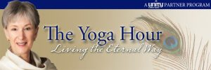 The Yoga Hour - Living the Eternal Way