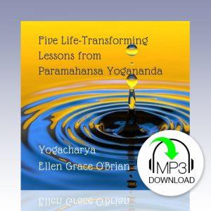 lessons from paramahansa yogananda