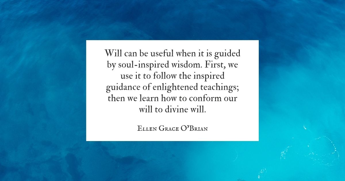 Conform Your Will to Devine Will