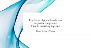 True Knowledge and Humility