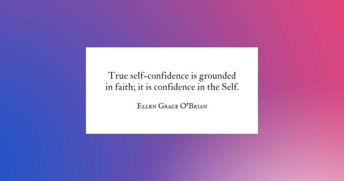 True self-confidence quote