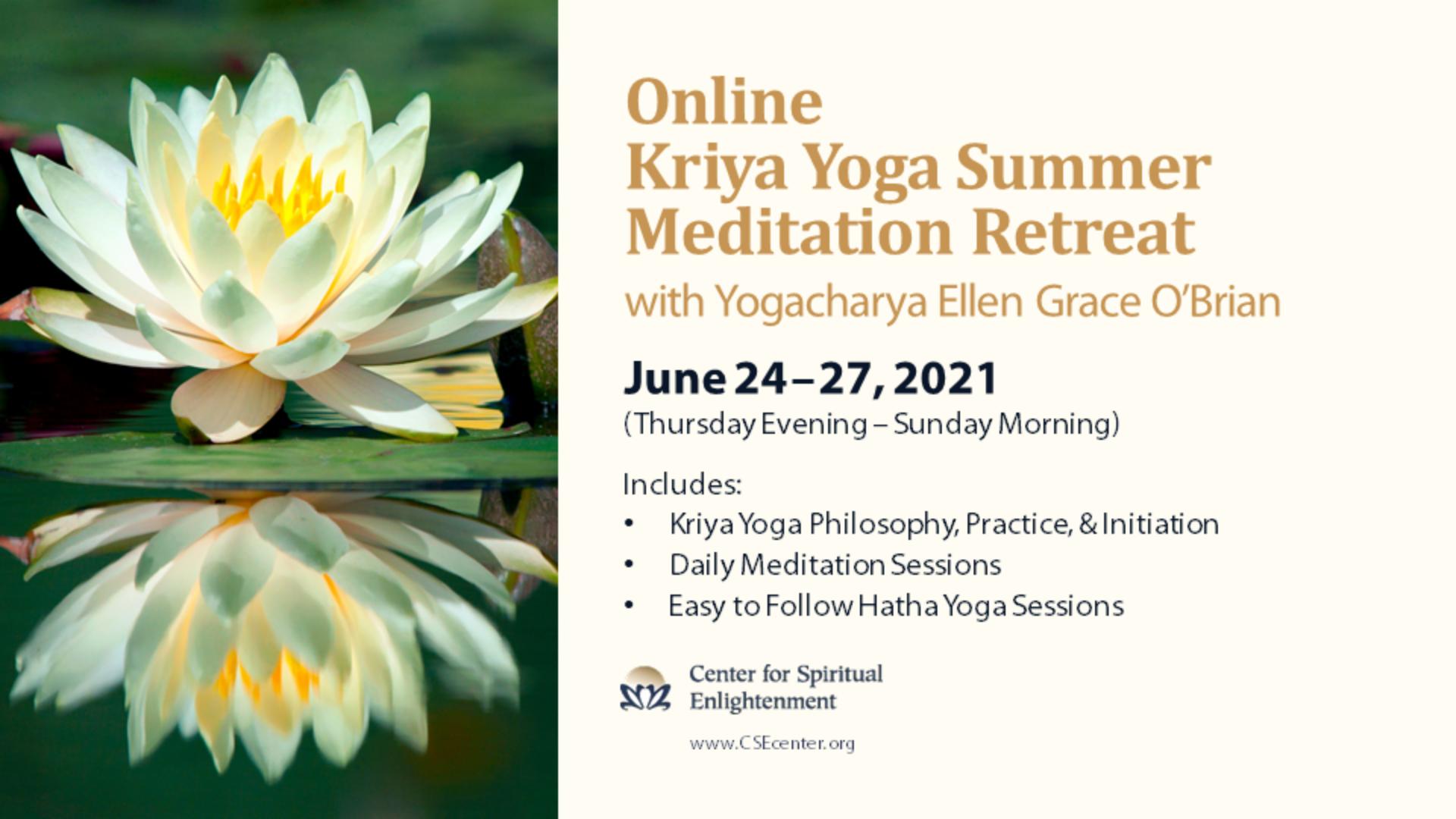 Online Kriya Yoga Summer Mediation Retreat