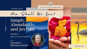 How Shall we live - simply abundantly and joyfully
